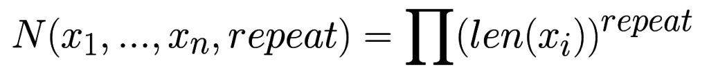 N(x_1, ..., x_n, repeat) = \prod (len(x_i))^{repeat}