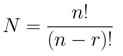 N=\frac{n!}{(n - r)!}