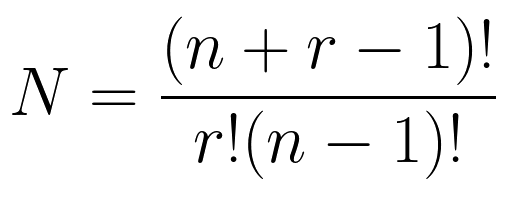 N = \frac{(n+r-1)!}{r!(n-1)!}